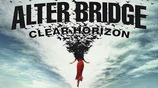 Alter Bridge - Clear Horizon Lyrics