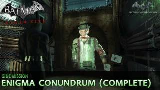 Batman: Arkham City - Enigma Conundrum (The Riddler) - Side Mission Walkthrough