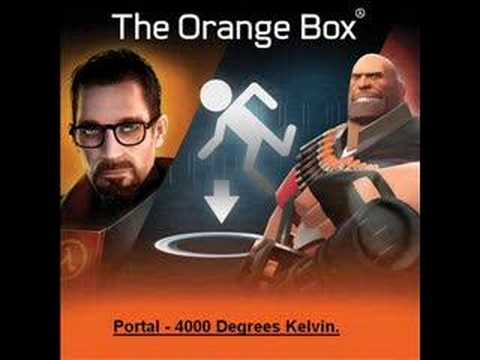 Portal - 4000 Degrees Kelvin.