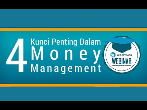 Strategi Forex | 4 Kunci Penting Dalam Money Management