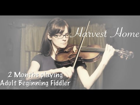 Harvest Home - 2 Months Playing the Violin