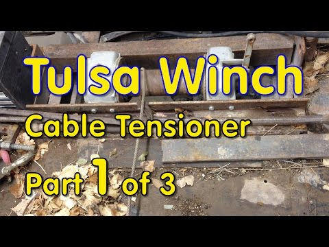 Tulsa Winch Cable Tensioner - part 1 of 3