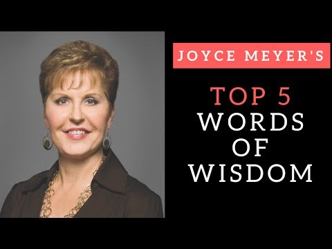 Joyce Meyer's Top 5 Words of Wisdom | #WednesdayWisdom (@JoyceMeyer)