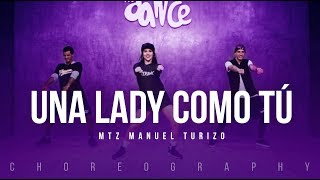 Una Lady Como T MTZ Manuel Turizo FitDance Life Coreograf a Dance.mp3