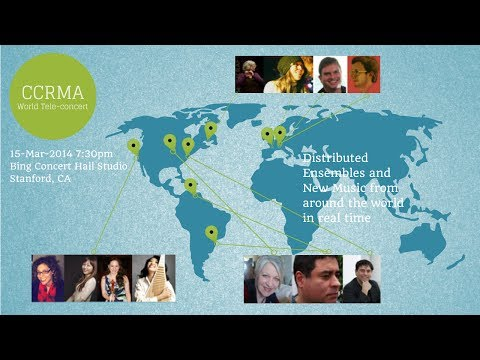 CCRMA TeleConcert - March 15, 2014