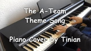 The A-Team Theme (Piano Cover by Tinian)