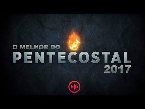 NOVO O Melhor da a Gospel Pentecostal  As mais tocadas