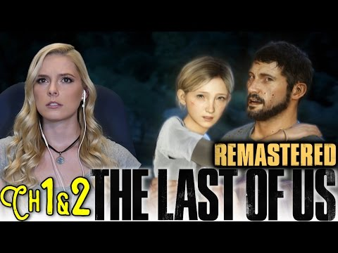 I DID NEED TISSUES- The Last of Us: Remastered PS4- Chapter 1 & 2