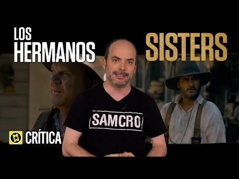 Crítica 'Los Hermanos Sisters' ('The Sisters Brothers')