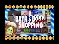 BATH AND BODY WORKS SHOPPING   SMALL HAUL