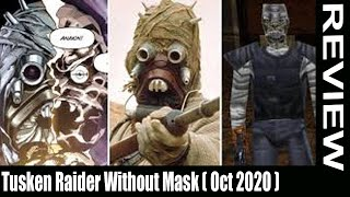Tusken Raider Without Mask Oct Reality Behind Mask
