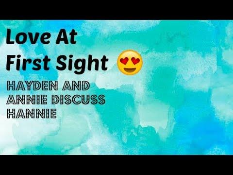 Love At First Sight 😍 Episode 5: Hayden and Annie Discuss Hannie