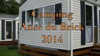 Camping L'anse du Brick, Zomervakantie 2014