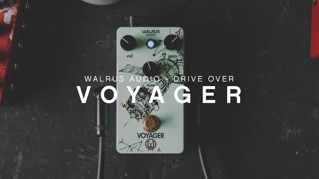 Walrus Audio: Voyager ...