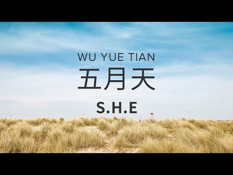 Wu Yue Tian 五月天 - S.H.E