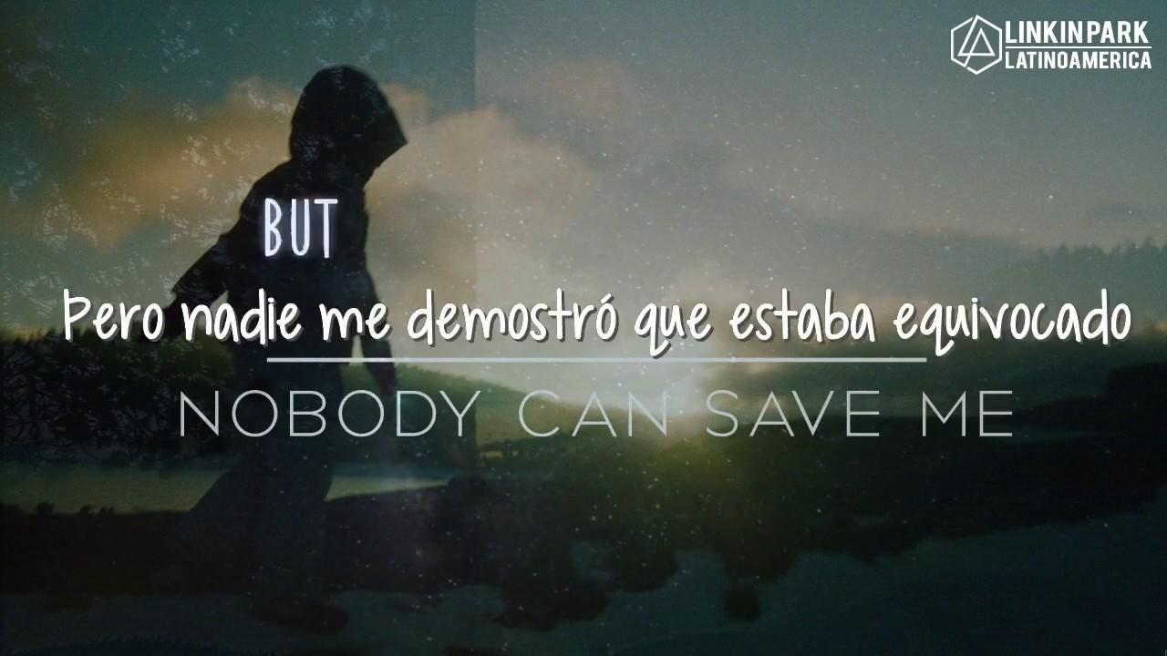 Linkin Park Nobody Can Save Me Sub Espa 241 Ol E Ingl 233 S