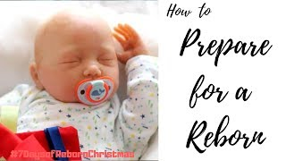 Preparing for a Reborn l Reborn Life l #7DaysofRebornChristmas