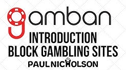 Introduction To GamBan - How To Block Gambling Websites On Your Mac, PC and Phone