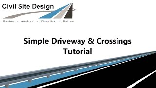 Civil Site Design - Tutorials - Driveways & Crossings