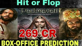 Padmaavat (Padmaavati ) Hit or Flop | LIFETIME COLLECTION |Budget