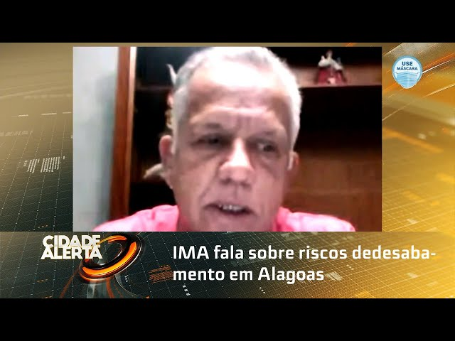 IMA fala sobre riscos de desabamento em Alagoas
