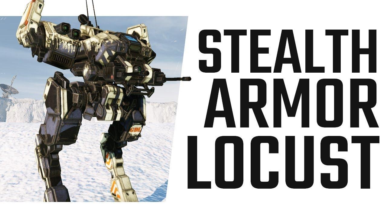 Stealth Armor Locust Shenanigans Pirates Bane Mechwarrior