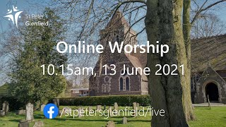 Online Worship (St Peter's), Sunday 13 June 2021