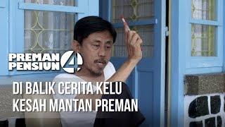 Download lagu PREMAN PENSIUN 4 - Di Balik Cerita Kelu Kesah Mantan Preman [25 APRIL 2020]