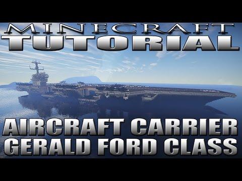 MINECRAFT: AIRCRAFT CARRIER TUTORIAL (GERALD FORD CLASS)(USS ENTERPRISE CVN-80)