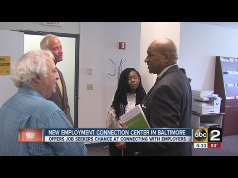 New employment connection center in Baltimore offers jobs seekers a chance to meet with employers