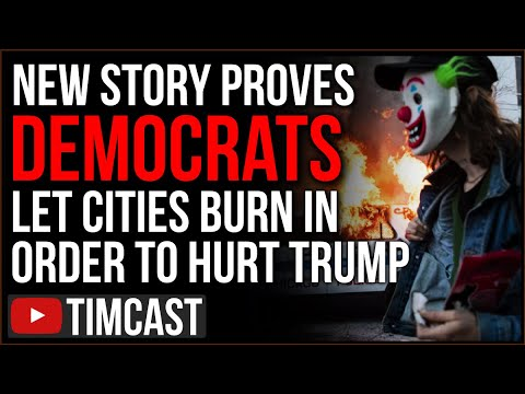 New Story PROVES Democrats Let Cities BURN In BLM Riots And Crimewaves In Order To Spite Trump