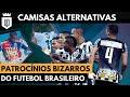 Camisas de clubes brasileiros com patrocínios alternativos | MANTOS UD