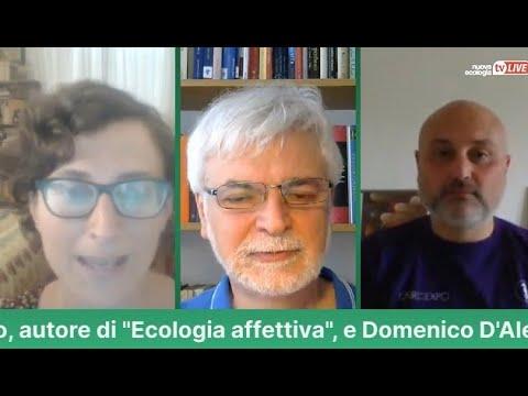 In nome di Gaia. Un'ora con Giuseppe Barbiero e Domenico D'Alelio