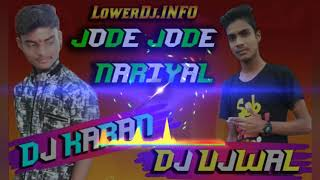Jore Jore Nariyal Mix By Dj Ujwal $ Dj Karan Power Of dhanbad.mp3