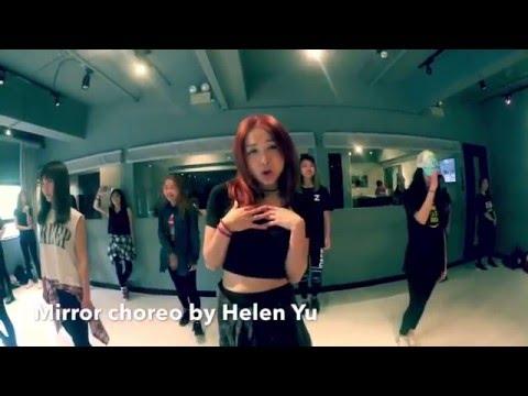 """""""Mirror"""" choreo by Helen Yu @BeDREX"""