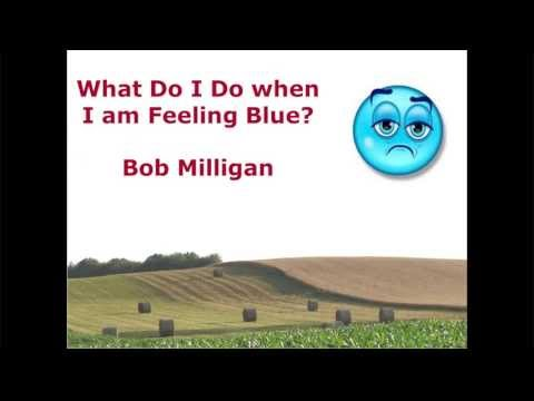 What to do when feeling blue: An interview with Bob Milligan