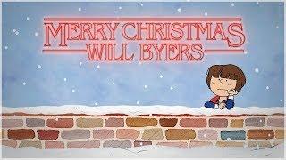 Stranger Christmas (Feliz Navidad, Will Byers)