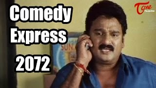 Comedy Express 2072 | Back to Back | Latest Telugu Comedy Scenes | #ComedyMovies