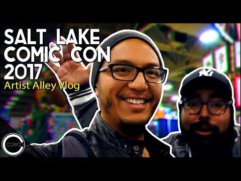 Salt Lake Comic Con 2017 - Artist Alley Vlog