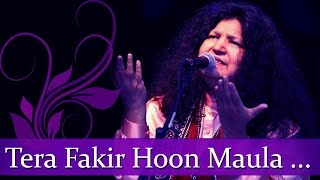 "Abida Parveen Sufi Hits - ""Tera Fakir Hoon Maula"" - Best Of Pakistani Coke Studio Sufi Songs"
