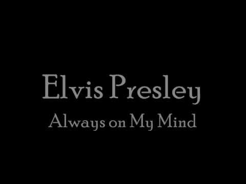 Elvis- Always on My Mind [With Lyircs]