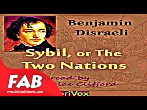 Sybil, or the Two Nations Part 1/2 Full Audiobook by Benjamin DISRAELI by Romance
