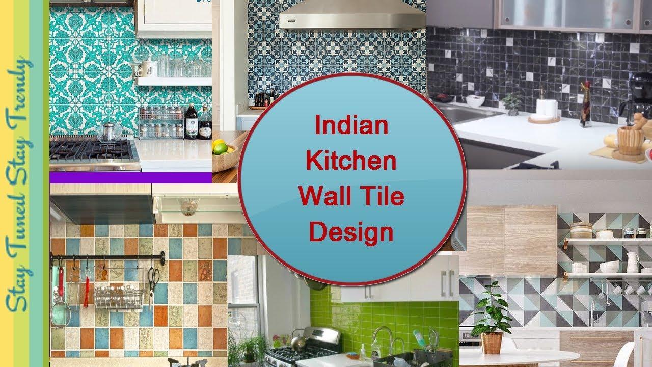 Beautiful Modern Indian Kitchen Wall Tile Design | किचन ...