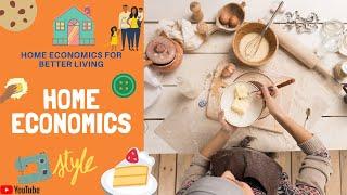 Home economics for better living ...