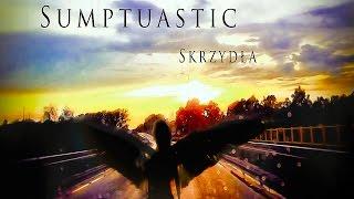 Sumptuastic - Skrzydła
