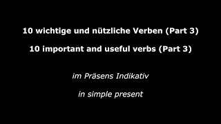 10 Important and Useful Verbs - Part 3 - Verben im Präsens (High Quality Audio) 2014