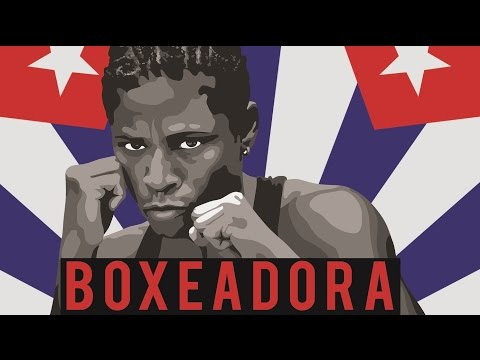 BOXEADORA - Documentary on Women Boxing in Cuba