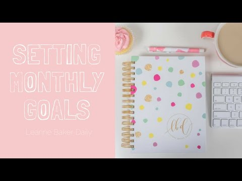 Setting monthly goals