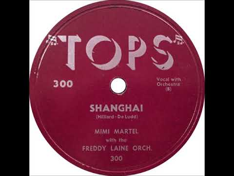 Mimi Martel – (Why Did I Tell You I Was Going To) Shanghai, 1952