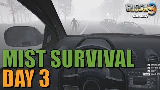 Mist Survival - Day 3 (Loot Run)